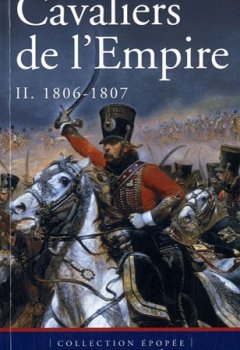 Livres Couvertures de Cavaliers de l'Empire, tome 2 : 1806-1807