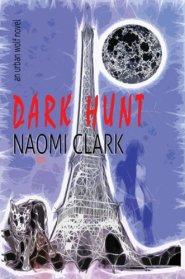 Dark Hunt (Urban Wolf)