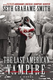 The Last American Vampire by Seth Grahame-Smith| wearewordnerds.com