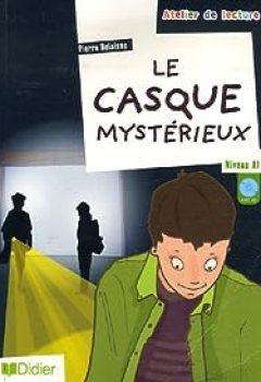 Le Casque Mystérieux : Niveau A1 (1CD Audio)