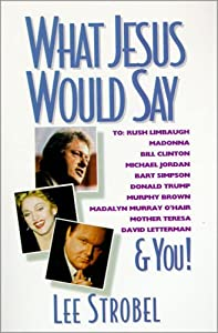 "Cover of ""What Jesus Would Say"""