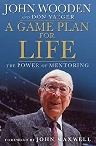 "Cover of ""A Game Plan for Life: The Power..."