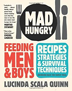 """Cover of """"Mad Hungry: Feeding Men and Boy..."""