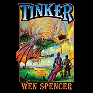 Tinker: Elfhome, Book 1 | [Wen Spencer]