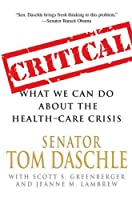 "Cover of ""Critical: What We Can Do About ..."