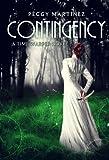 Contingency (Sage Hannigan Time Warper Book 1)