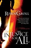 Injustice For All (Justice Seekers series Book 1)