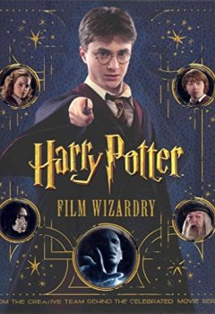 Portada del libro de [(Harry Potter Film Wizardry)] [By (author) Warner Bros.] published on (November, 2010)