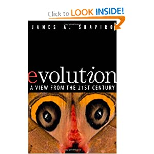 Evolution: A View from the 21st Century (FT Press Science) James Alan Shapiro