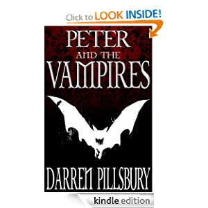 PETER AND THE VAMPIRES (Volume One) [Kindle Edition]