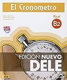 El cronómetro / The timer: Manual de preparación del DELE. Nivel B2 / Diploma of Spanish as a Foreign Language Preparation Manual. Level B2 (Cronometro)