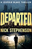 Departed (A Leopold Blake Mystery / Thriller)