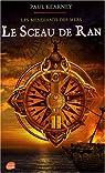 Les mendiants des mers, tome 1 : Le sceau de Ran
