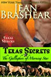 Texas Secrets: The Gallaghers of Morning Star Book 1 (Texas Heroes: The Gallaghers of Morning Star)