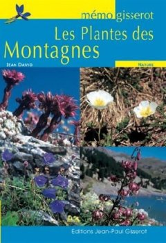 Livres Couvertures de Mémo Gisserot : les plantes des montagnes