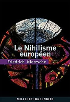 Livres Couvertures de Le Nihilisme Européen