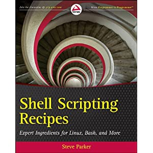 Shell Scripting Recipes by Steve Parker