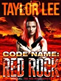 Code Name: Red Rock: Short Story Prequel (The Red Rock Series Book 1)