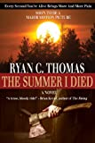 The Summer I Died (The Roger Huntington Saga, Book 1)