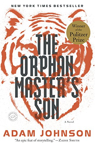 The Orphan Master's Son: A Novel (Pulitzer...