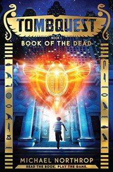 TombQuest Book 1: Book of the Dead by Michael Northrop| wearewordnerds.com