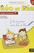Méthode de lecture Léo et Léa CP : Cahier d'exercices 2