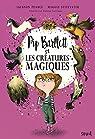 Pip Bartlett et les créatures magiques