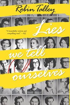 Lies We Tell Ourselves (Harlequin Teen) by Robin Talley| wearewordnerds.com