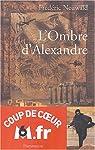 L'Ombre d'Alexandre, tome 1