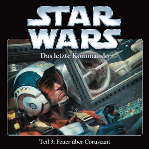 Star Wars: Das letzte Kommando (3) Feuer über Coruscant (Imaga)