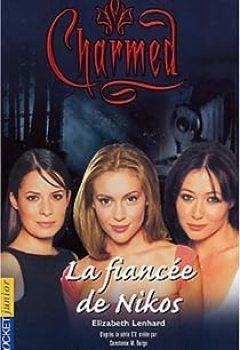Livres Couvertures de Charmed, Tome 9 : La Fiancée De Nikos