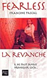 Fearless, tome 6 : La Revanche