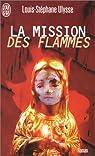 La mission des flammes