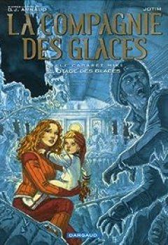 Livres Couvertures de La Compagnie Des Glaces (BD)   Cycle 2 Cabaret Miki, Tome 2 : Otage Des Glaces