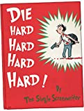 Dr. Seuss Does Die Hard
