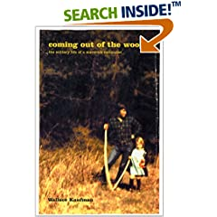 Coming Out of the Woods - Wallace Kaufman