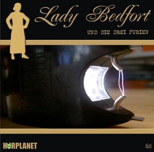 Lady Bedfort (68) und die drei Furien (Hörplanet)