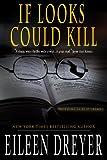 If Looks Could Kill (A Suspense Novel)