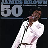 James Brown: 50th Anniversary Collection