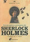 Les premières aventures de Sherlock Holmes, Tome 1 : L\'ombre de la mort par Andrew Lane