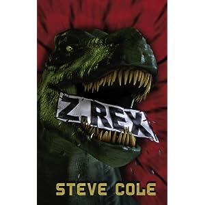 Z-Rex (Z Rex Trilogy)