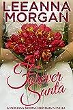 Forever Santa: A Montana Brides Christmas Novella (The Montana Brides)