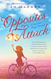 Opposites Attack: A Novel with Recipes Provencal