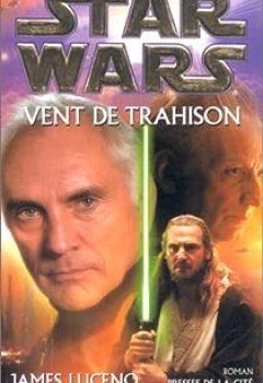 Livres Couvertures de Star Wars, Tome 52 : Vent De Trahison