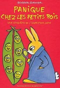 Livres Couvertures de Panique Chez Les Petits Pois : Une Enquête De L'inspecteur Lapou