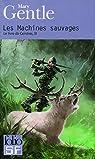 Le Livre de Cendres, Tome 3 : Les machines sauvages