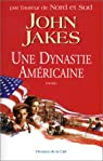 Une dynastie américaine