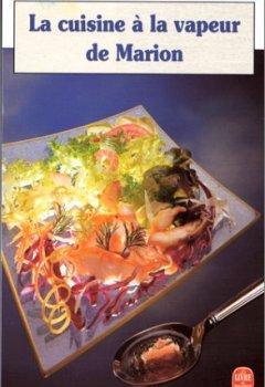 Livres Couvertures de La Cuisine à vapeur de Marion