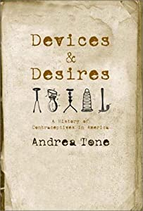 """Cover of """"Devices and Desires: A History ..."""