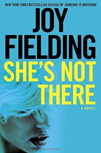 She's Not There: A Novel